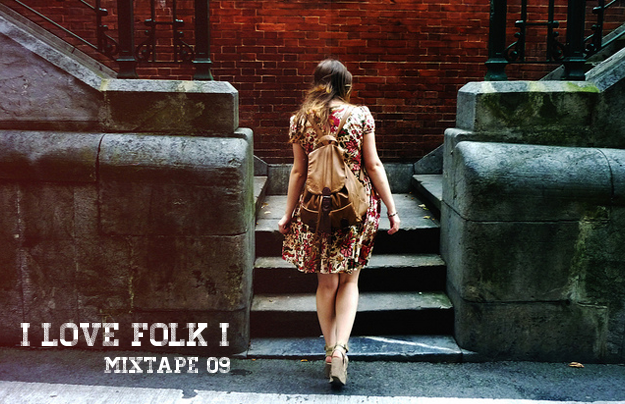 Mixtape 09 - I love folk I