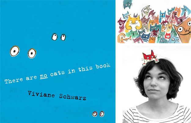 Viviane Schwarz - There are no cats in this books